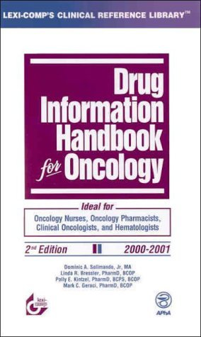 Drug Information Handbook for Oncology, 2000-2001
