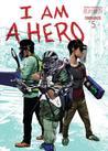 I Am a Hero Omnibus, Volume 5 (I am a Hero Omnibus, #5)