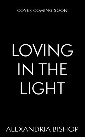 Loving in the Light