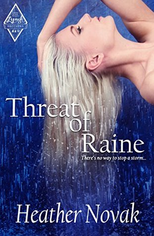 Threat of Raine: Book 2 of The Lynch Brothers Series