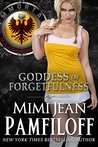 Goddess of Forgetfulness (Immortal Matchmakers, Inc., #4)