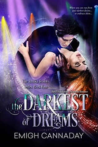 The Darkest of Dreams(Annika Brisby, #4)