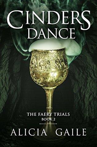Cinders Dance (The Faery Trials Book 2)