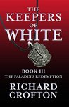 The Paladin's Redemption (The Keepers of White Book 3)