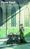 L'Elixir d'Oubli (Le Paris des Merveilles #2)
