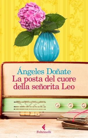 La posta del cuore della señorita Leo by Ángeles Doñate