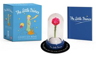 The Little Prince: Light-Up Rose and Illustrated Book