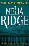 Melia Ridge: A Ma...