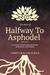 The Best Of Halfway To Asphodel by Vishvaraj Chauhan