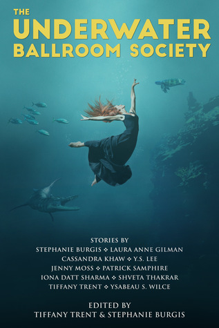 The Underwater Ballroom Society (anthology)