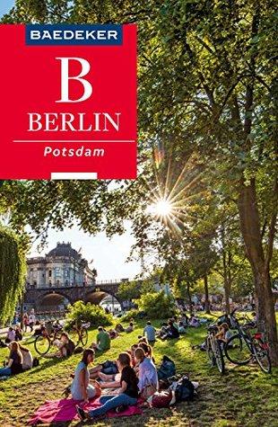 Baedeker Reiseführer Berlin, Potsdam: mit Downloads aller Karten und Grafiken (Baedeker Reiseführer E-Book)