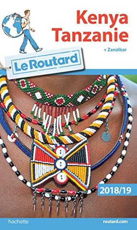Guide du Routard Kenya Tanzanie 2018/19 :