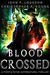Blood Crossed A Piper & Payne Supernatural Thriller Book 1