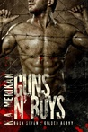 Guns n' Boys: Gilded Agony (Guns n' Boys, #7)