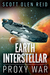 Earth Interstellar: Proxy War