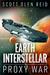 Earth Interstellar by Scott Olen Reid