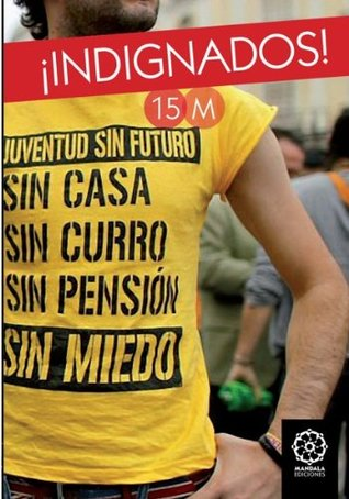Indignados 15M Spanish Revolution