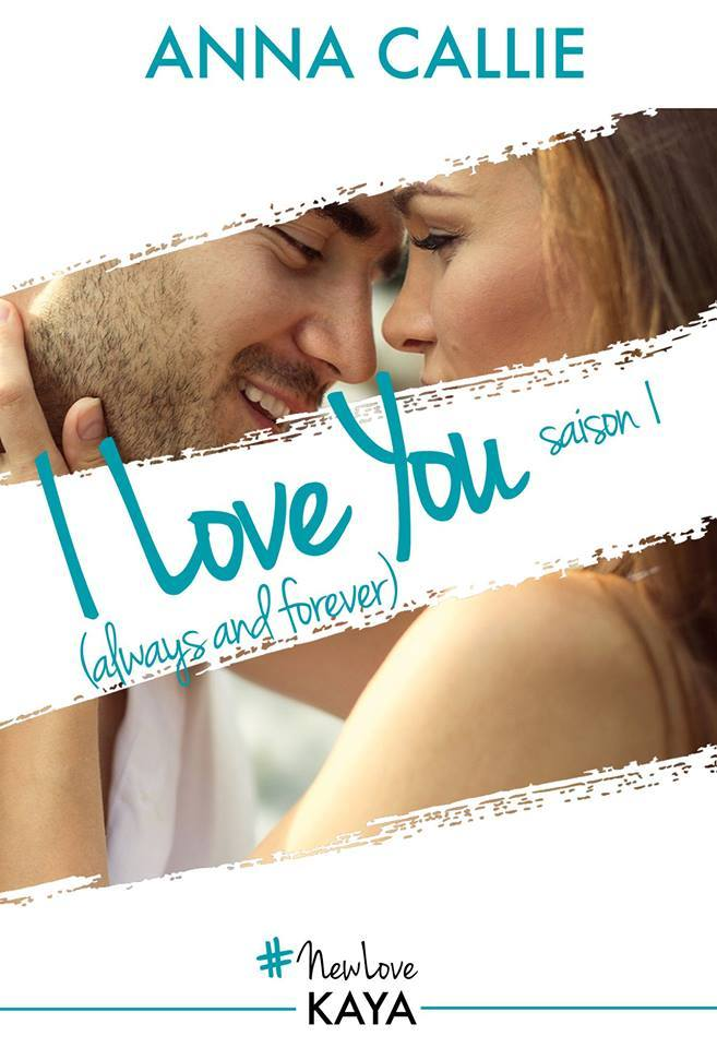 I Love You (Always and Forever) Saison 1
