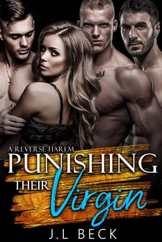 Punishing Their Virgin: A Reverse Harem #1