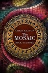 The Mosaic by Chris Keaton