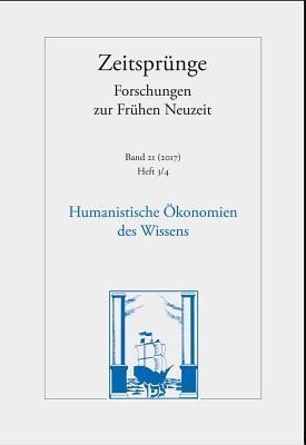 Humanistische Okonomien Des Wissens