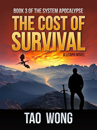 The Cost of Survival (The System Apocalypse #3)