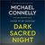 Dark Sacred Night (Renée Ballard, #2; Harry Bosch, #21; Harry Bosch Universe, #31)