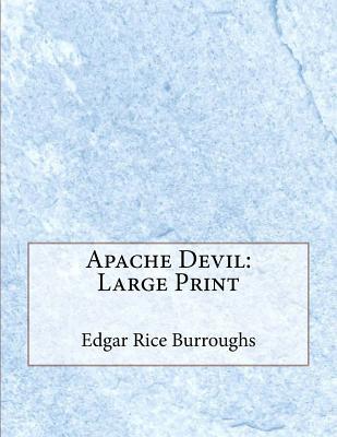 Apache Devil: Large Print