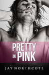 Pretty in Pink (Housemates, #6)