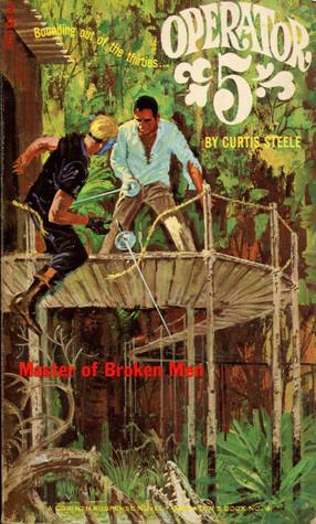 Master of Broken Men (Operator 5, #4)