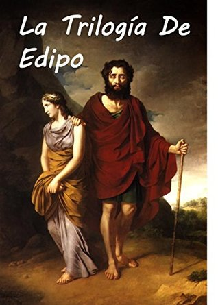 La Trilogía de Edipo: The Oedipus Trilogy, Spanish edition