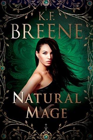 Natural Mage (Magical Mayhem Trilogy, #2)