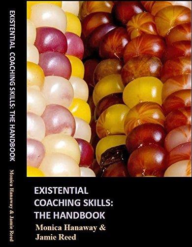 Existential Coaching Skills: the Handbook