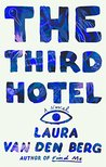 The Third Hotel: ...