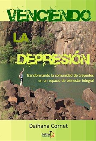 Venciendo la depresión: Transformando la comunidad de creyentes en un espacio de bienestar integral