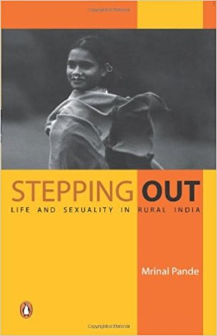 Stepping Out, Life and Sexuality in Rural India