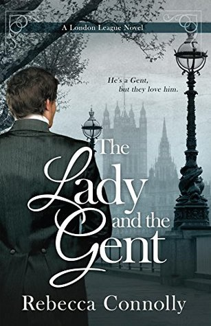 The Lady and the Gent (London League, #1)