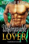 Unforgivable Lover (Warriors of Lemuria Book 5)
