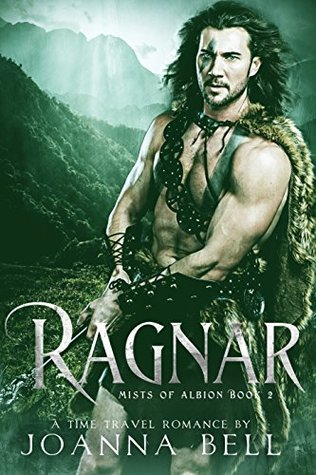 Ragnar (Mists of Albion Book 2) by Joanna Bell