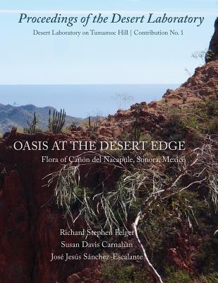 Oasis at the Desert Edge: Flora of Canon del Nacapule, Sonora, Mexico