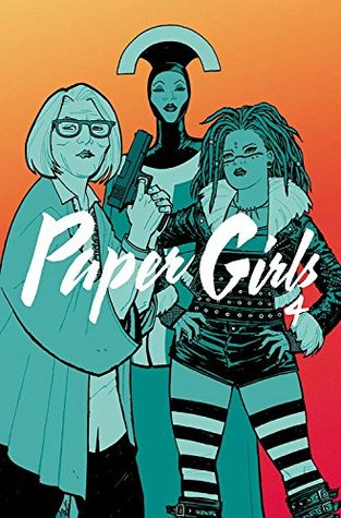 Paper Girls, Vol. 4 (Paper Girls #4)