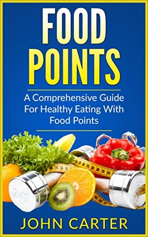 Food points a comprehensive guide for healthy eating with food 38207317 forumfinder Choice Image