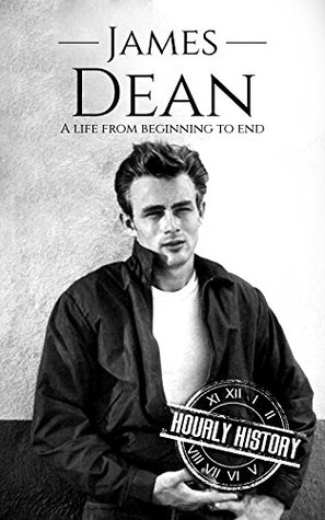 James Dean: A Life From Beginning to End