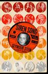 Siren Song: My Life in Music