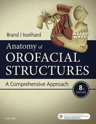Anatomy of Orofacial Structures E-Book: A Comprehensive Approach