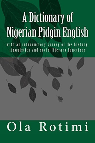 A Dictionary of Nigerian Pidgin English