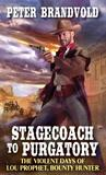 Stagecoach to Purgatory by Peter Brandvold