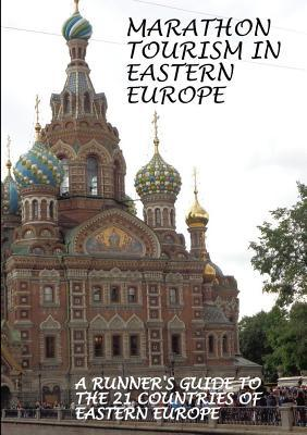 MARATHON TOURISM in EASTERN EUROPE