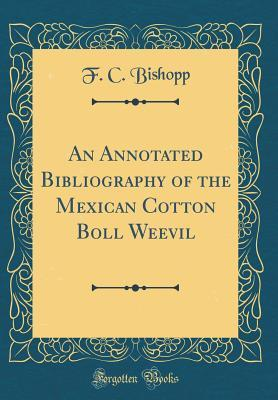 An Annotated Bibliography of the Mexican Cotton Boll Weevil