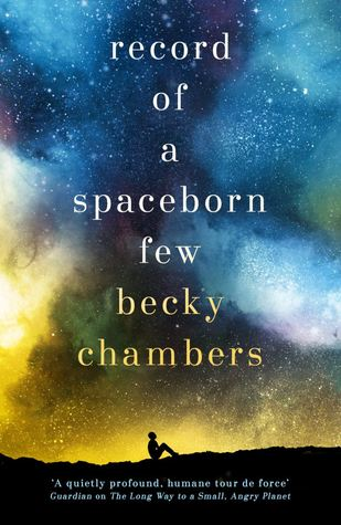 Image result for Becky Chambers: Record of a Spaceborn Few.
